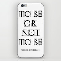 """To Be Or Not To Be"" William Shakespeare iPhone & iPod Skin by White Print Design"