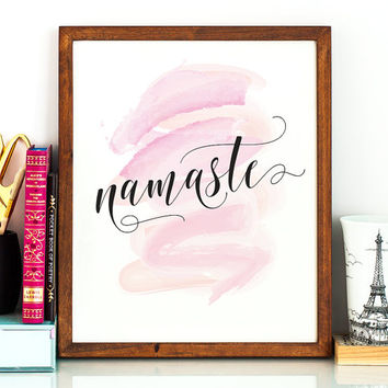 Namaste PRINTABLE art,namaste sign,yoga studio decor,gift for her,last minute gift,yoga artwork,inspirational quote,motivational quote, art