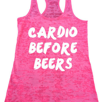 CARDIO BEFORE BEERS Burnout Racerback  Tank Top Workout Gym Fitness Running Motivational