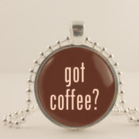 """Got Coffee, brown, 1"""" glass and metal Pendant necklace Jewelry."""