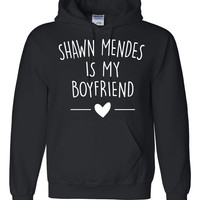 Shawn mendes is my boyfriend Hoodie