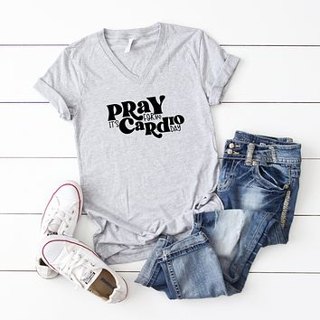 Pray For Me It's Cardio Day | V-Neck Graphic Tee