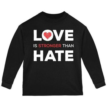 PEAPGQ9 Activist Love is Stronger Than Hate World Peace Equality Toddler Long Sleeve T Shirt