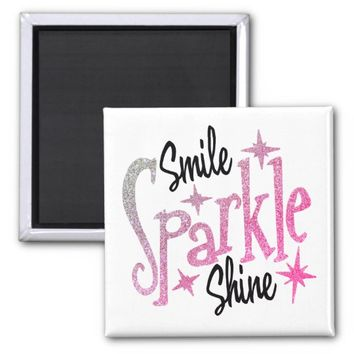 Smile Sparkle Shine Pink Glitter Motivating Quote Magnet