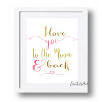 I love you to the moon and back printable quote Hot pink and gold nursery art Girls bedroom wall art print 5x7 8x10 11x14 16x20 DOWNLOAD