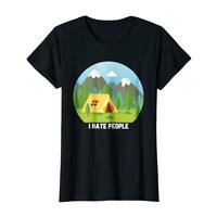 I Hate People Camping T-Shirt Funny Gift