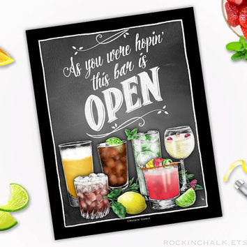 Open Bar Sign | As You Were Hopin' this bar is Open, Mixed Drinks Illustration - No Customization - Unframed Print for Bar 8x10 or 5x7