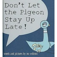 Don't Let the Pigeon Stay Up Late (Hardcover)
