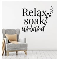 Vinyl Wall Decal Bathroom Relax Soak Unwind Words Phrase Decor Stickers Mural (g3083)