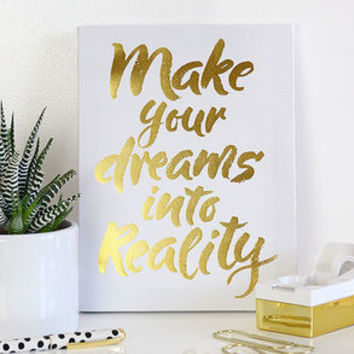 Make Your Dreams Reality White and Gold Wall Canvas