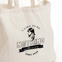 "April Ludgate ""I want to do nothing with no one"" Tote"