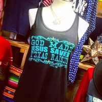 """God made, Jesus saved, Texas raised"" flowy tank from PeaceLove&Jewels"