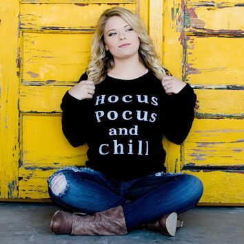 Hocus Pocus and Chill Sweatshirt