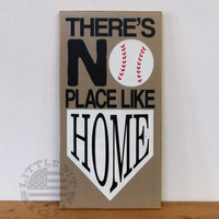 There's No Place Like Home | Baseball and Softball Wood Sign | SKU-757
