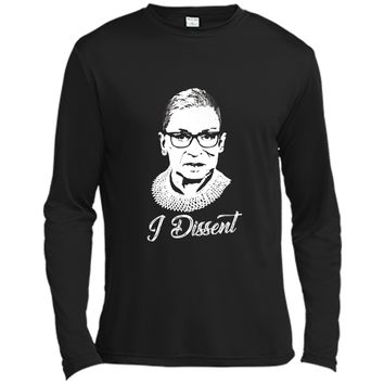 Notorious RBG  - I Dissent - Ruth Bader Ginsburg Long Sleeve Moisture Absorbing Shirt