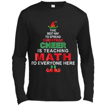 Math Teacher Christmas  - Elf Christmas Cheer Long Sleeve Moisture Absorbing Shirt