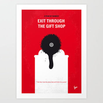 No130 My Exit Through the Gift Shop minimal movie poster Art Print by Chungkong