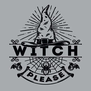 Witch Please Mens T-Shirt