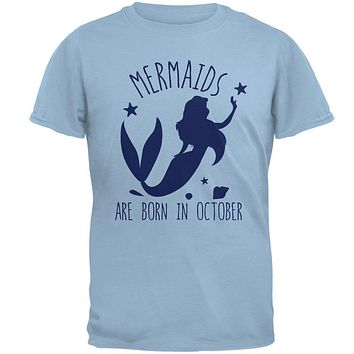 Mermaids Are Born In October Mens T Shirt