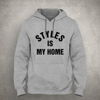 Styles is my home - For fangirl & fanboy - Gray/White Unisex Hoodie - HOODIE-079