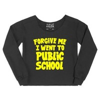 Forgive Me I Went To Public School (blk Top)-Female Black Hoodie