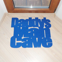 "Gift for dad. Floor mat ""Daddy's man cave"". Home decor for him. Men gifts."