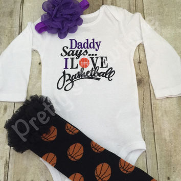 Girls Basketball outfit -- Daddy says i love basketball bodysuit, leg warmers and headband.   Can customize colors