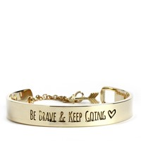 Sale-gold Be Brave & Keep Going Bracelet