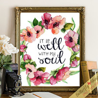 Quote art wall boho printable decor It is well with my soul Christian himn art verses flower print wisdom wall quotes soul quotes positive