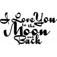 I LOVE YOU TO THE MOON AND BACK: Everything Else