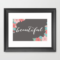 Beautiful Framed Art Print by Ashley Hillman