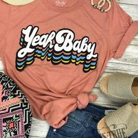 Yeah Baby Graphic Tee (S-2XL)