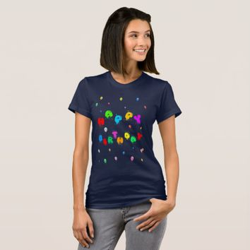 Happy Birthday Colorful Balloons funny T-Shirt