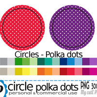 Circle with white Polka dots pattern  - Clipart - 30 colors - 30 PNG files - 300 dpi - Instant download - Transparent PNG- White polka dots