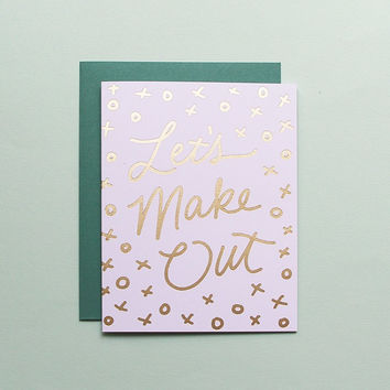 Let's Make Out Foil Card