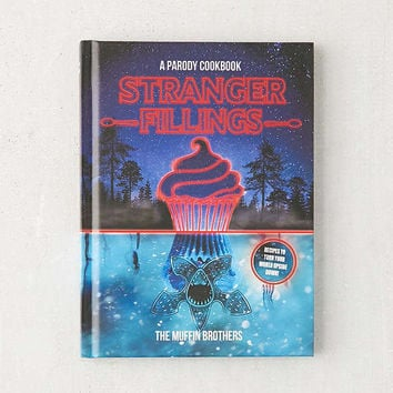 Stranger Fillings: A Parody Cookbook By The Muffin Brothers | Urban Outfitters