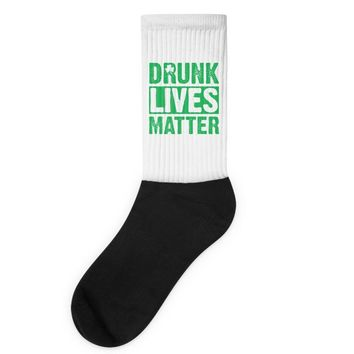 drunk lives matter Socks