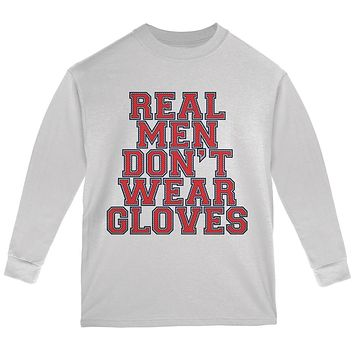 Glove Gate Real Men Don't Wear Gloves Youth Long Sleeve T Shirt
