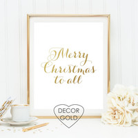 merry Christmas to all gold foil print Christmas gift holiday sign gold Christmas wall decor holiday wall art winter wall typography print
