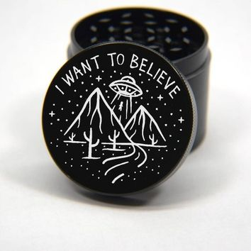 Laser Engraved Herb Grinder - UFO I Want To Believe Artwork Design 4 Piece Grinder #200