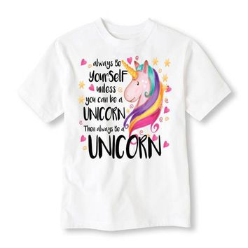 Always Be Yourself Unless You Can Be A Unicorn Tee Shirt