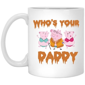Who's Your Daddy ANDIMOTO White Mug