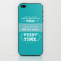 The Office Kevin Malone Quote Season 8 Episode 22 - Every of the Time - Teal and White iPhone & iPod Skin by Noonday Design