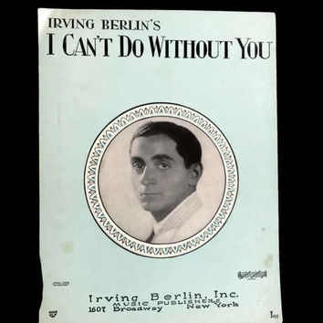 "Vintage Irving Berlin Sheet Music ""I Can't Do without You"" 1920's 1928 Birth Year Scrapbooking Art Deco Ukelele Banjo Art Paper Flowers"