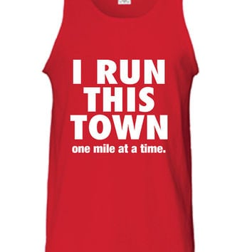 I Run This Town one mile at a time Boot Camp Beast Workout Training gym fitness sweat T-Shirt Tee Shirt Tank top Mens Womens DT-201
