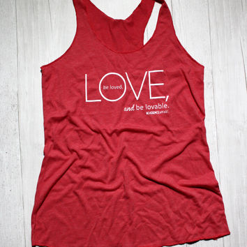 LOVE, BE LOVED, BE LOVEABLE RACERBACK YOGA TANK TOP