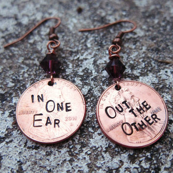 Penny Earrings In one ear out the other by DesignByAnyOtherName