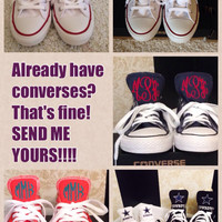 SEND ME YOUR Converses to Monogram