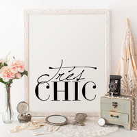 Tres Chic Print Instant Download French Word Print French Wall Art Fashion Printable Art Print Calligraphy Art Paris Print Fashion Printable