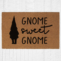 Gnome Sweet Gnome Doormat | Welcome Mat | Outdoor Rug | Funny Door Mat | Home Decor | Gnome Decor | Outdoor Decor